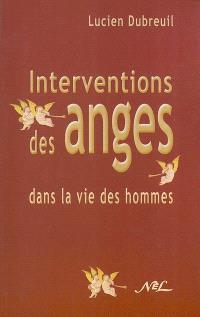Interventions des anges dans la vie des hommes