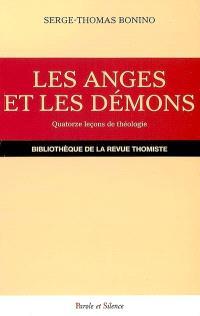 Les anges et les démons : quatorze leçons de théologie