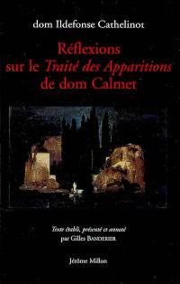 Réflexions sur le Traité des apparitions de dom Calmet : 1749