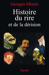 Histoire du rire et de la dérision