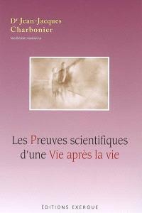 Les preuves scientifiques d'une vie après la vie