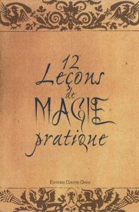 12 leçons de magie pratique