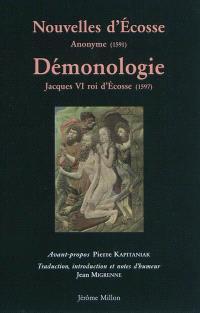 Nouvelles d'Ecosse, 1591. Suivi de Démonologie, 1597