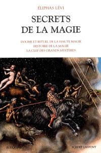 Secrets de la magie. Volume 1