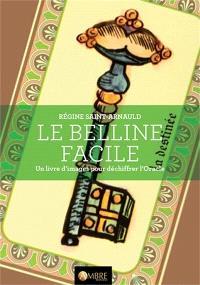 Le Belline facile : un livre d'images pour déchiffrer l'oracle