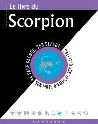 Le livre du Scorpion : 23 octobre-21 novembre