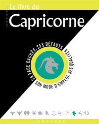 Le livre du Capricorne : 22 décembre-20 janvier