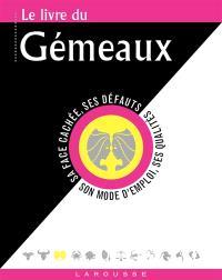 Le livre du Gémeaux : 22 mai-21 juin