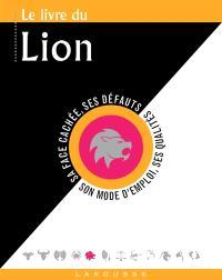 Le livre du Lion : 23 juillet-22 août