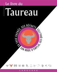 Le livre du Taureau : 21 avril-21 mai