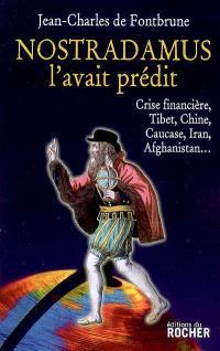 Nostradamus l'avait prédit