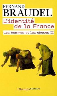 L'identité de la France. Volume 3, Les hommes et les choses. 2