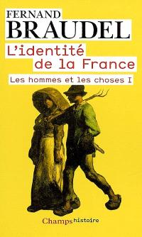 L'identité de la France. Volume 2, Les hommes et les choses. 1