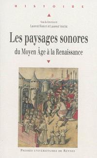 Les paysages sonores : du Moyen Age à la Renaissance