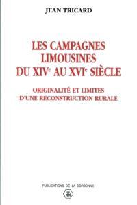 Les campagnes limousines du XIVe au XVIe siècle : originalité et limites d'une reconstruction rurale