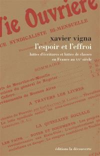 L'espoir et l'effroi : luttes d'écritures et luttes de classes en France au XXe siècle