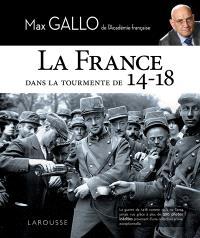 La France dans la tourmente de 14-18
