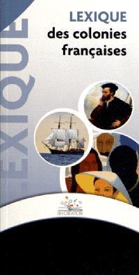 Lexique des colonies françaises
