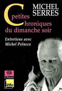 Petites chroniques du dimanche soir : entretiens avec Michel Polacco