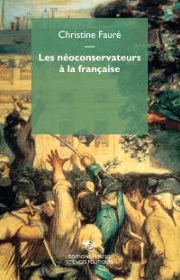 Les néoconservateurs à la française