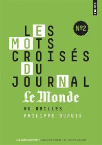 Les mots croisés du journal Le Monde : 80 grilles. Volume 2