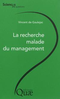La recherche malade du management : conférences-débats à l'INRA, le 7.09.2012 à Montpellier et le 11.01.2012 à Paris