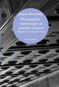 Philosophie, mythologie et pseudo-science : Wittgenstein lecteur de Freud