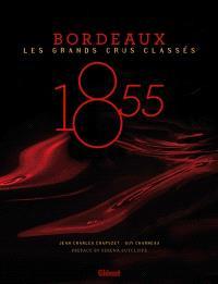1855 : Bordeaux, les grands crus classés