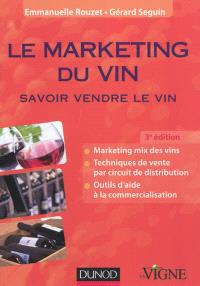 Le marketing du vin : savoir vendre le vin