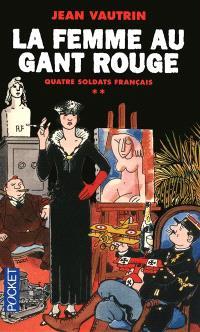 Quatre soldats français. Volume 2, La femme au gant rouge