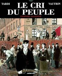Le cri du peuple. Volume 2, L'espoir assassiné