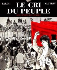 Le cri du peuple. Volume 1, Les canons du 18 mars
