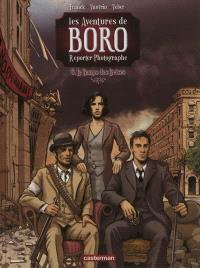 Les aventures de Boro reporter-photographe, Volume 6, Le temps des cerises. Volume 3