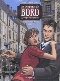 Les aventures de Boro reporter-photographe, Volume 2, Le temps des cerises. Volume 1
