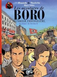 Les aventures de Boro reporter-photographe, La dame de Berlin, 2
