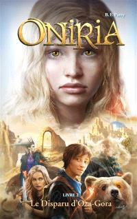 Oniria. Volume 2, Le disparu d'Oza-Gora