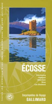 Ecosse : Edimbourg, Glasgow, Aberdeen, Skye, les Shetland