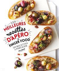 Les meilleures recettes d'apéro & finger food : 200 recettes à partager