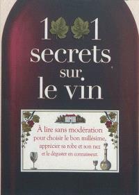 1.001 secrets sur le vin