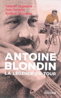 Antoine Blondin : la légende du Tour