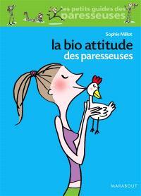 La bio attitude des paresseuses