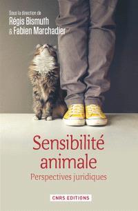 Sensibilité animale : perspectives juridiques