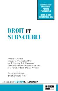 Droit et surnaturel : actes du colloque organisé le 27 septembre 2013