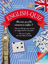 English-quiz : dis-moi, ça se dit comment en anglais ?