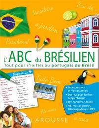 L'abc du brésilien : tout pour s'initier au portugais du Brésil
