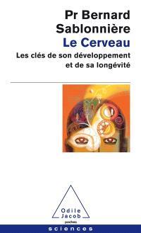 Le cerveau : les clés de son développement et de sa longévité
