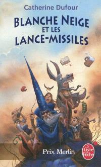 Quand les dieux buvaient. Volume 1, Blanche-Neige et les lance-missiles