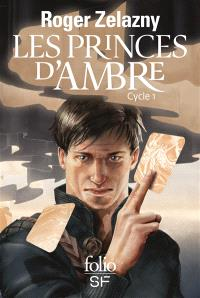 Les princes d'Ambre : cycle 1