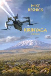 Kirinyaga : l'intégrale