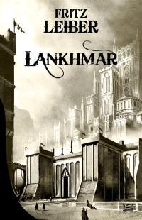 Lankhmar : intégrale. Volume 1